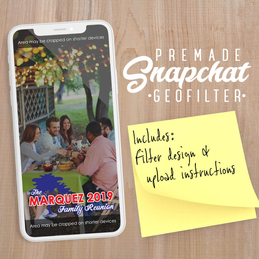 PREMADE Family Reunion Snapchat Filter