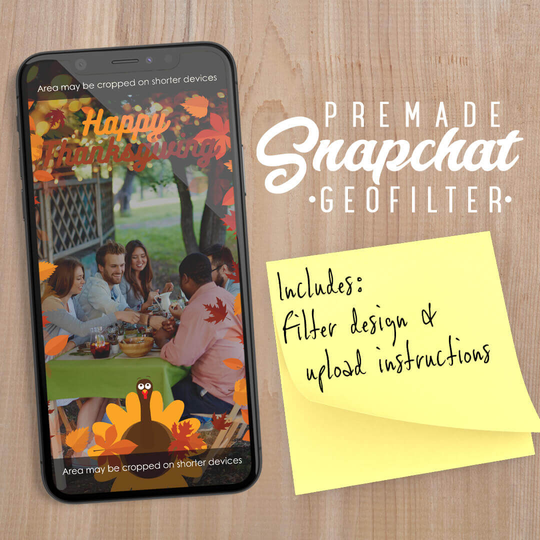 PREMADE Happy Thanksgiving Turkey Snapchat Filter