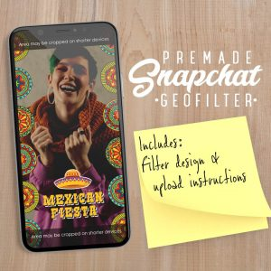 PREMADE Mexican Fiesta Snapchat Filter