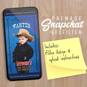 PREMADE Wanted Western Style Snapchat Filter